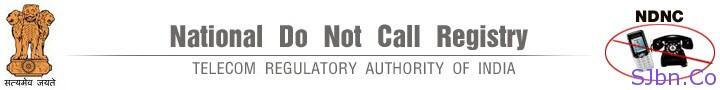 National Do Not Call Registry - Telecom Regulatory Authority of India (TRAI)