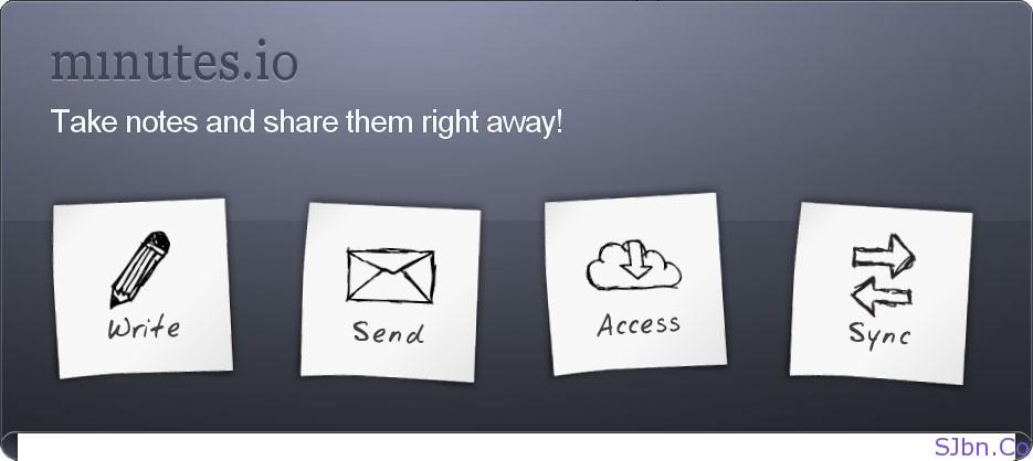 Minutes.io - write – send – access - sync