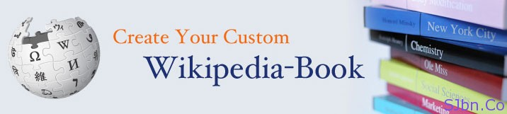 Create Your Custom Wikipedia-Book