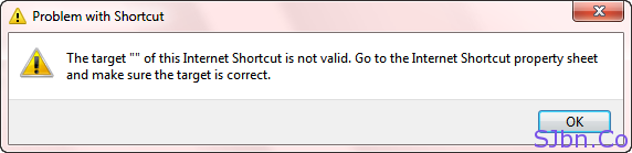 The target  of this internet shortcut is not valid. Go to the internet shortcut property sheet and make sure the target is correct.