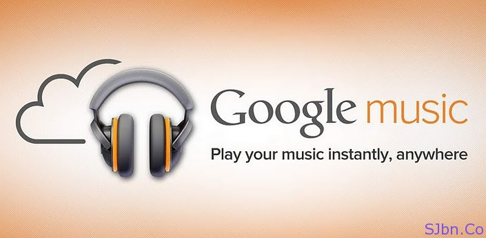 Google music – Play your music instantly, anywhere